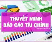 Ý nghĩa của thuyết minh báo cáo tài chính là gì?