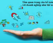 Tầm quan trọng của kế toán trong các doanh nghiệp